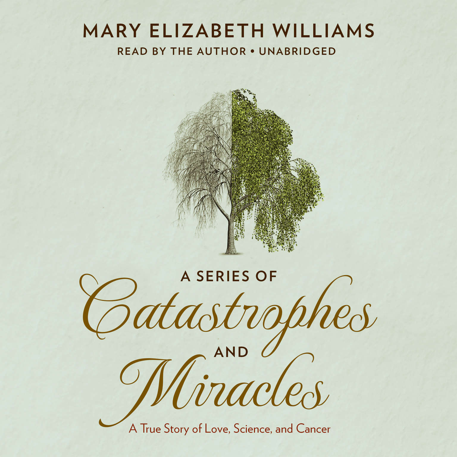 Printable A Series of Catastrophes and Miracles: A True Story of Love, Science, and Cancer Audiobook Cover Art