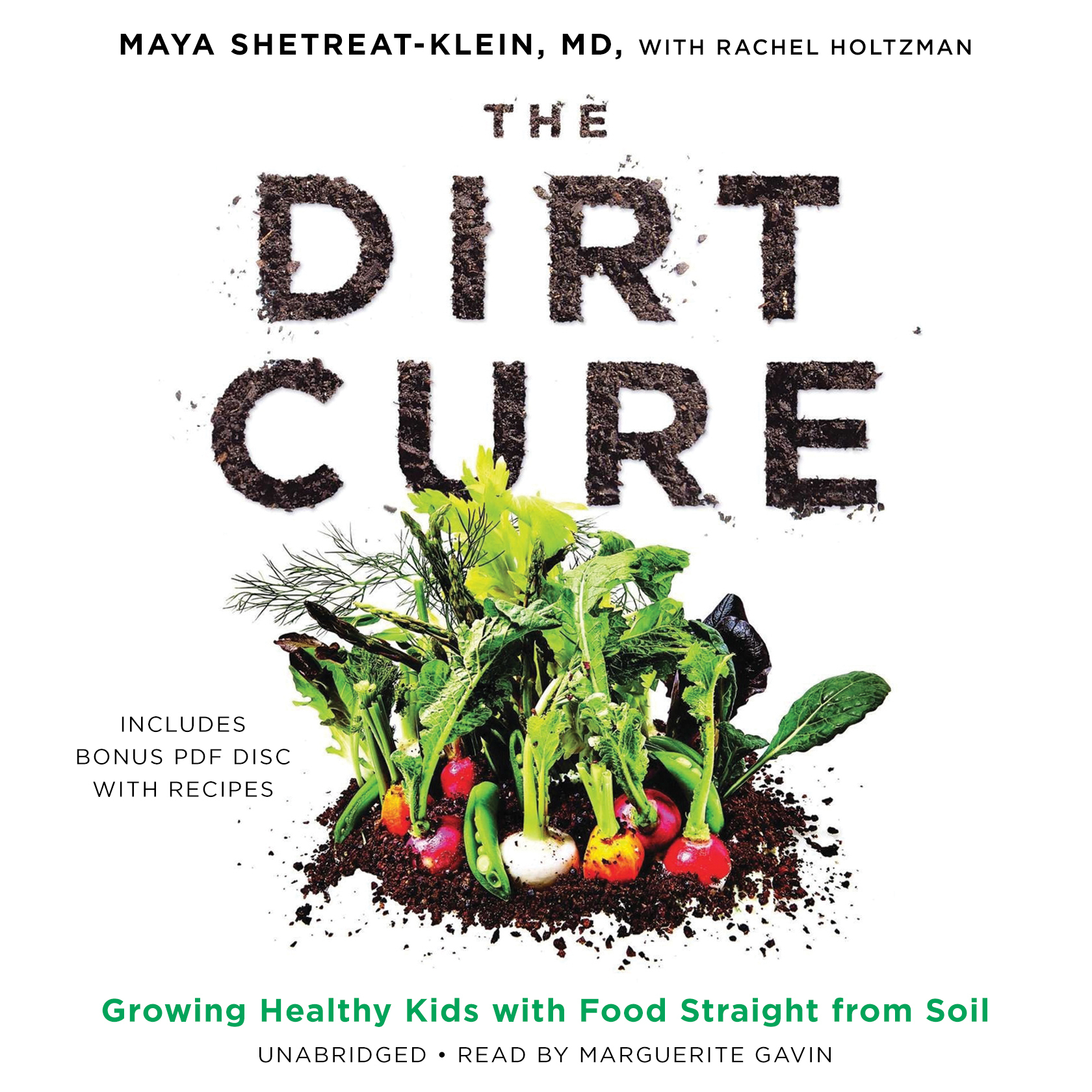 Printable The Dirt Cure: Growing Healthy Kids with Food Straight from Soil Audiobook Cover Art