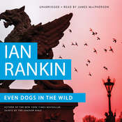 Even Dogs in the Wild, by Ian Rankin