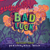 Bad Luck Audiobook, by Pseudonymous Bosch