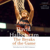 The Breaks of the Game, by David Halberstam