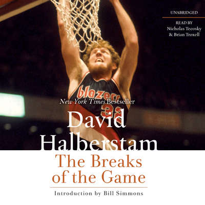 The Breaks of the Game Audiobook, by David Halberstam