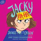 Jacky Ha-Ha Audiobook, by James Patterson, Chris Grabenstein