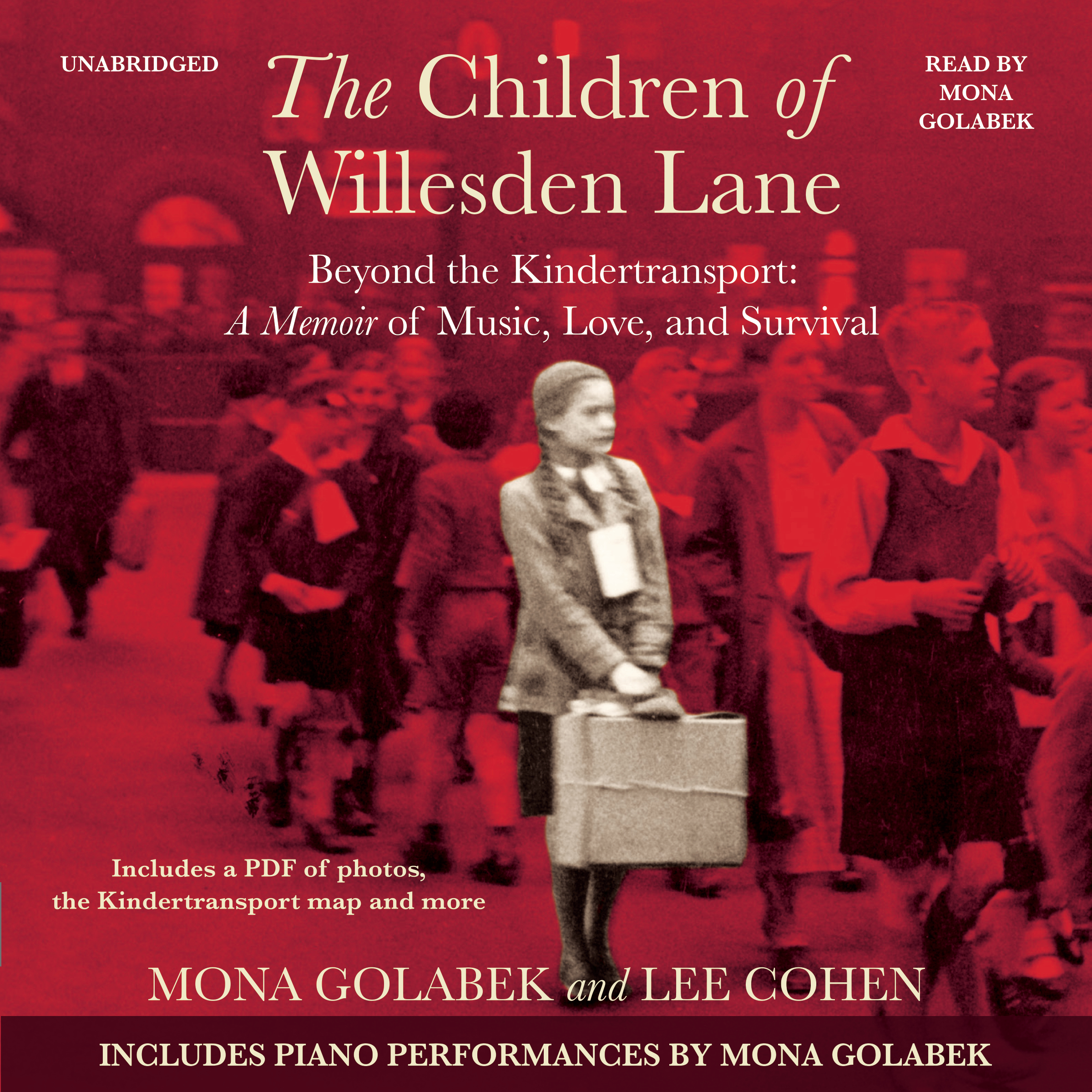 Printable The Children of Willesden Lane: Beyond the Kindertransport:  A Memoir of Music, Love, and Survival Audiobook Cover Art