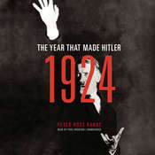 1924: The Year That Made Hitler Audiobook, by Peter Ross Range