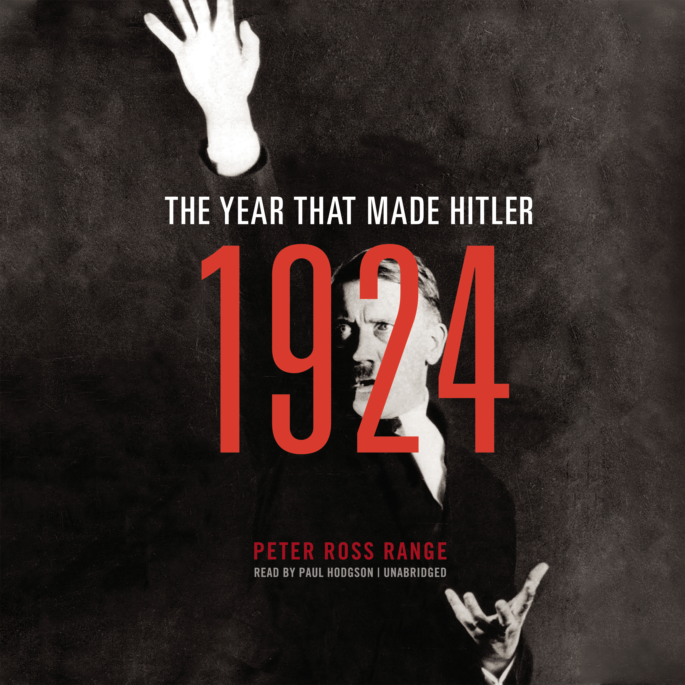 Printable 1924: The Year That Made Hitler Audiobook Cover Art