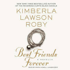 Best Friends Forever Audiobook, by Kimberla Lawson Roby
