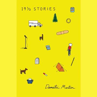 19½ Stories Audiobook, by Demetri Martin