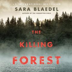 The Killing Forest Audiobook, by Sara Blædel