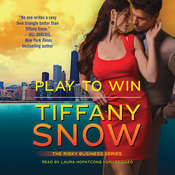 Play to Win Audiobook, by Tiffany Snow