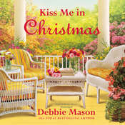 Kiss Me in Christmas, by Debbie Mason