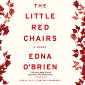 The Little Red Chairs: A Novel, by Edna O'Brien, Edna O'Brien