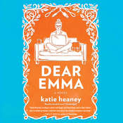 Dear Emma: A Novel Audiobook, by Katie Heaney