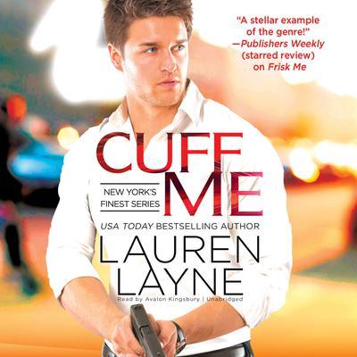 Cuff Me Audiobook, by Lauren Layne