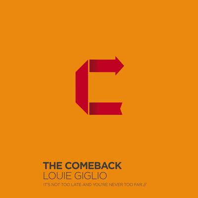 The Comeback: Its Not Too Late and Youre Never Too Far Audiobook, by Louie Giglio