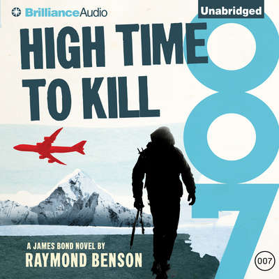 High Time to Kill Audiobook, by Raymond Benson