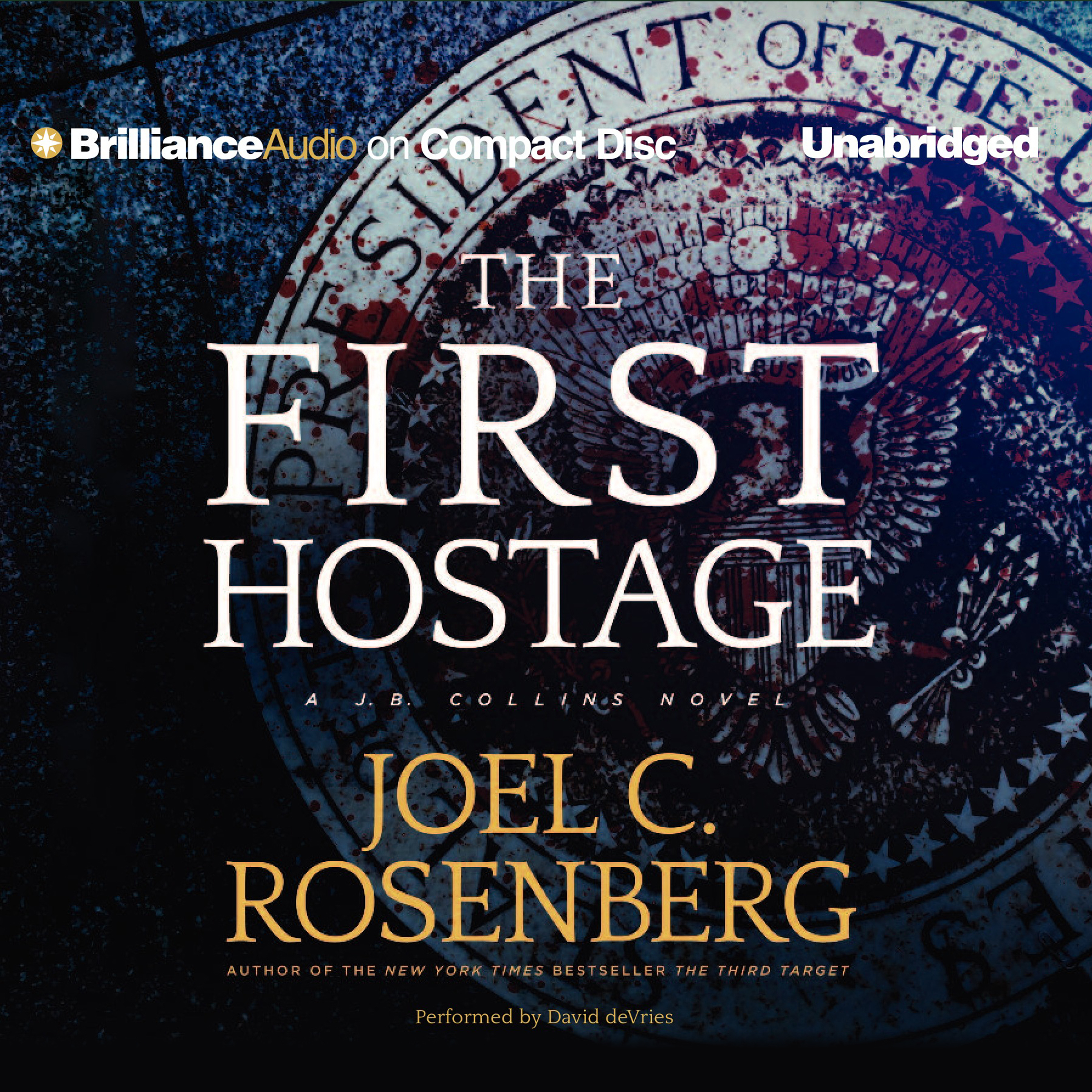 Printable The First Hostage: A J. B. Collins Novel Audiobook Cover Art
