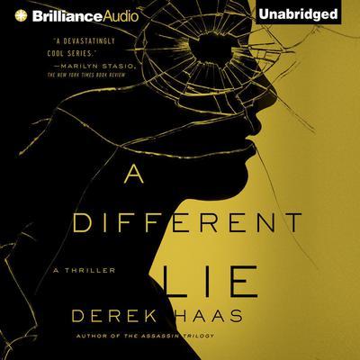A Different Lie Audiobook, by Derek Haas