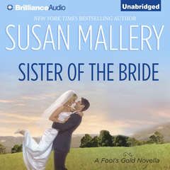 Sister of the Bride Audiobook, by Susan Mallery
