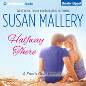 Halfway There Audiobook, by Susan Mallery