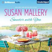 Sweeter with You, by Susan Mallery