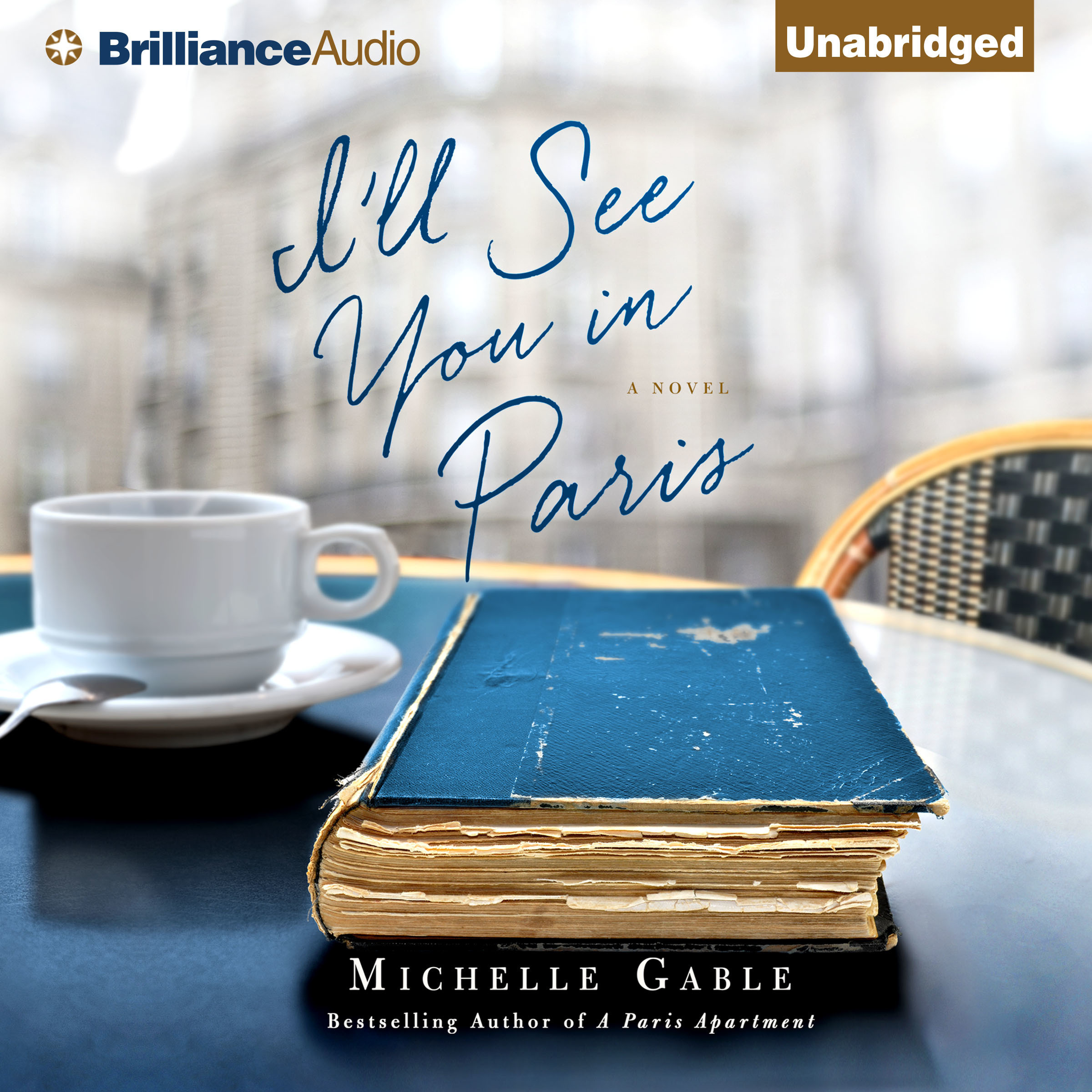 Printable I'll See You in Paris: A Novel Audiobook Cover Art