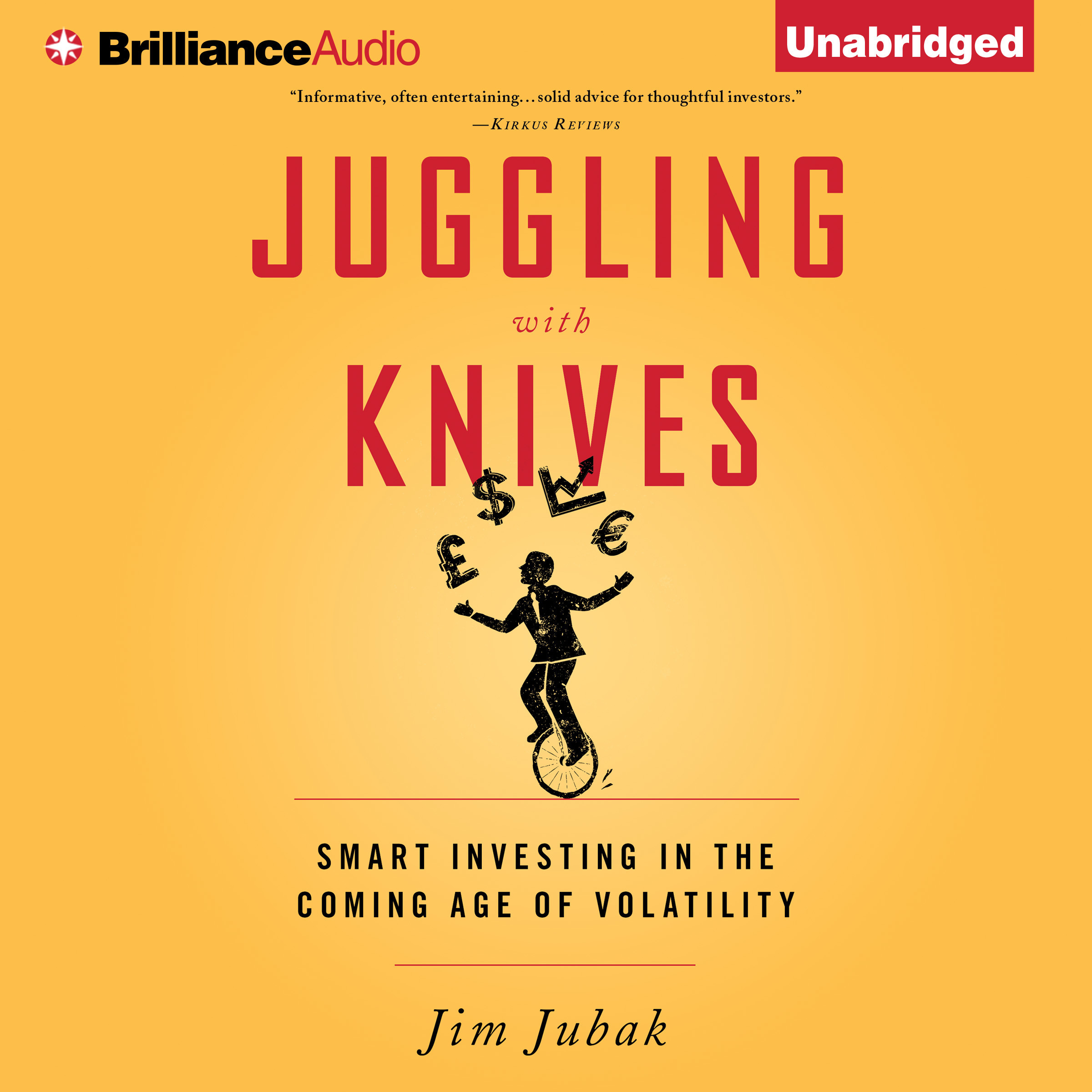 Printable Juggling with Knives: Smart Investing in the Coming Age of Volatility Audiobook Cover Art