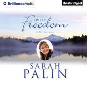 Sweet Freedom: A Devotional, by Sarah Palin