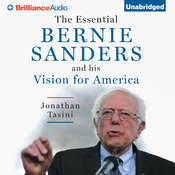 The Essential Bernie Sanders and His Vision for America Audiobook, by Jonathan Tasini