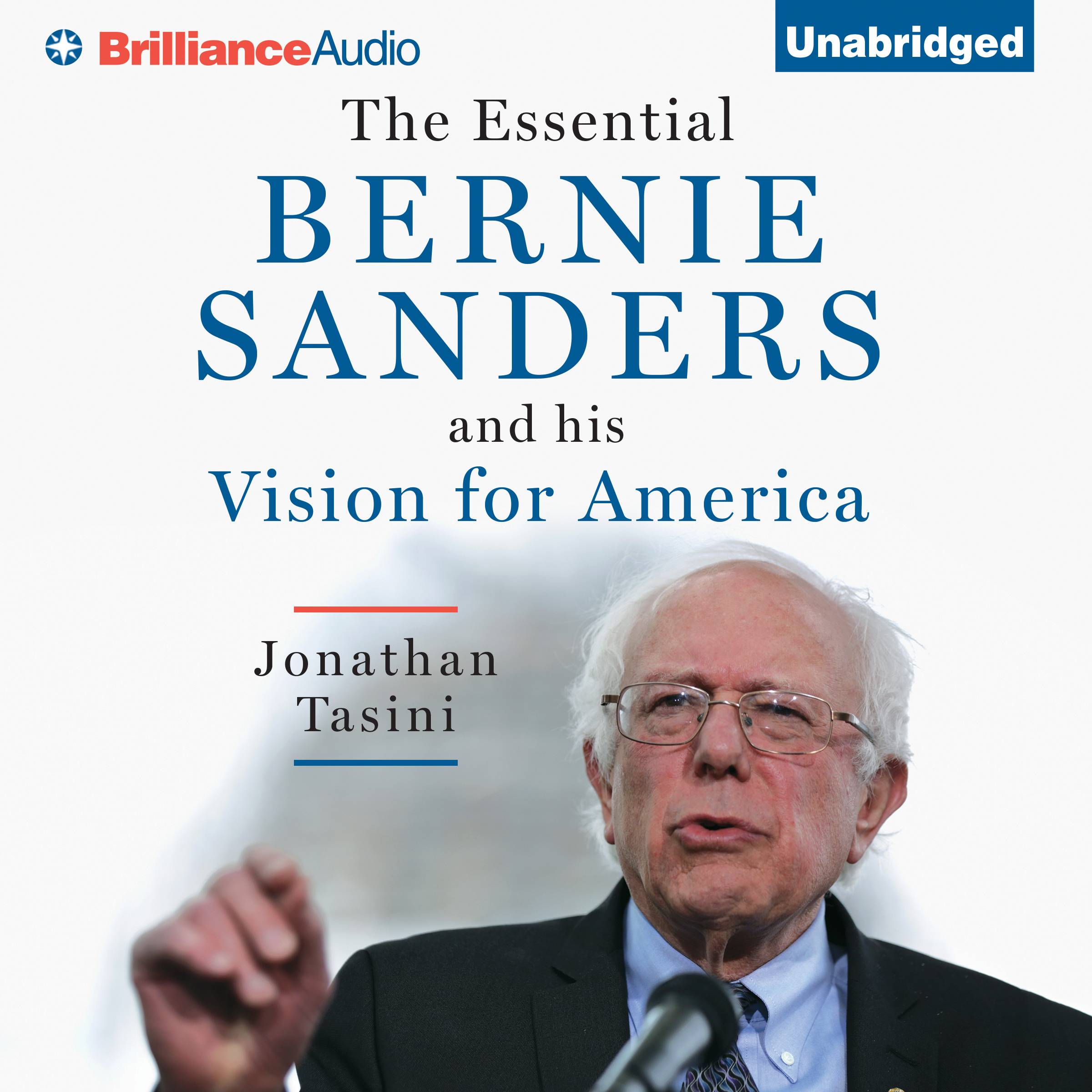 Printable The Essential Bernie Sanders and His Vision for America Audiobook Cover Art