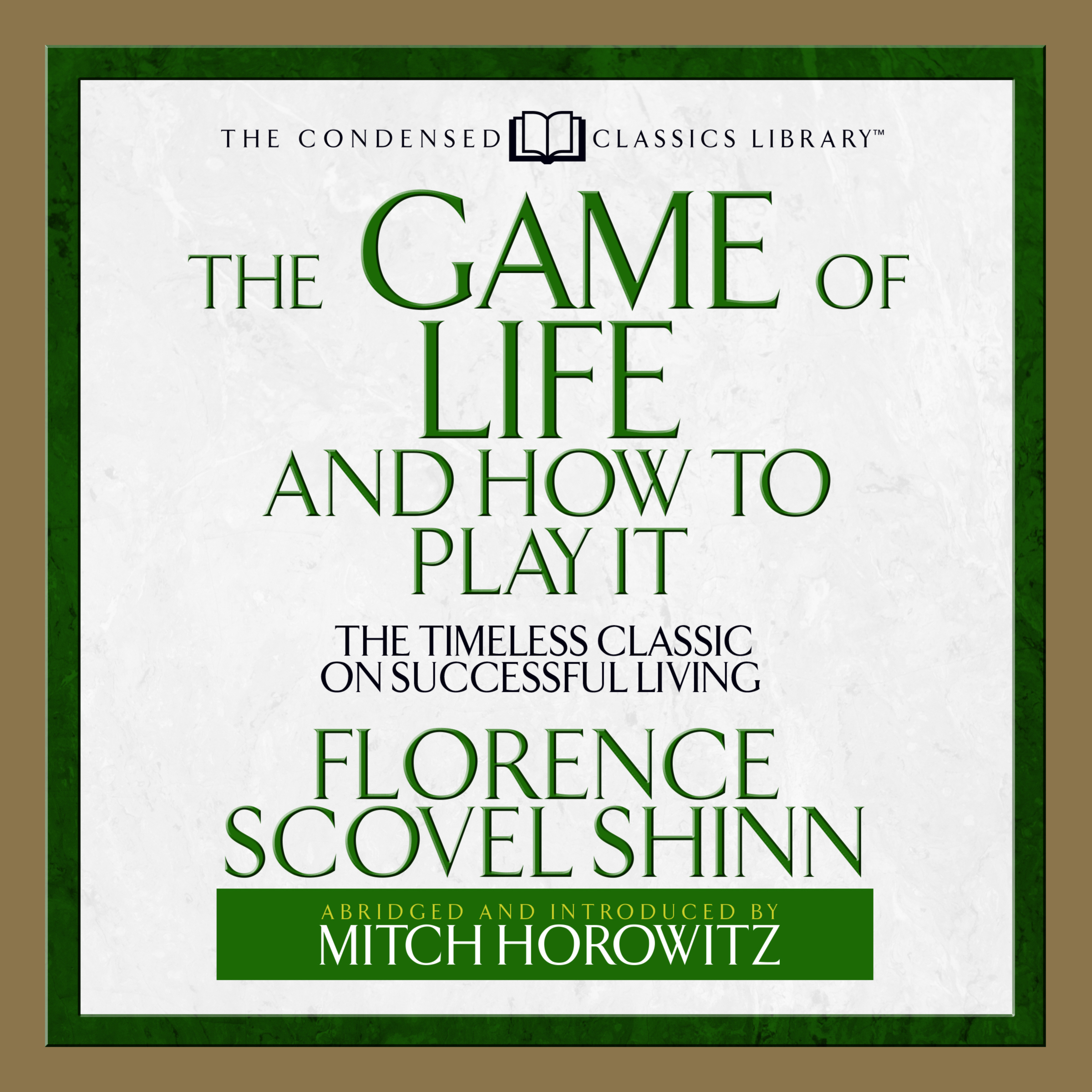 Printable The Game of Life and How to Play It: The Timeless Classic on Successful Living  (Abridged) Audiobook Cover Art