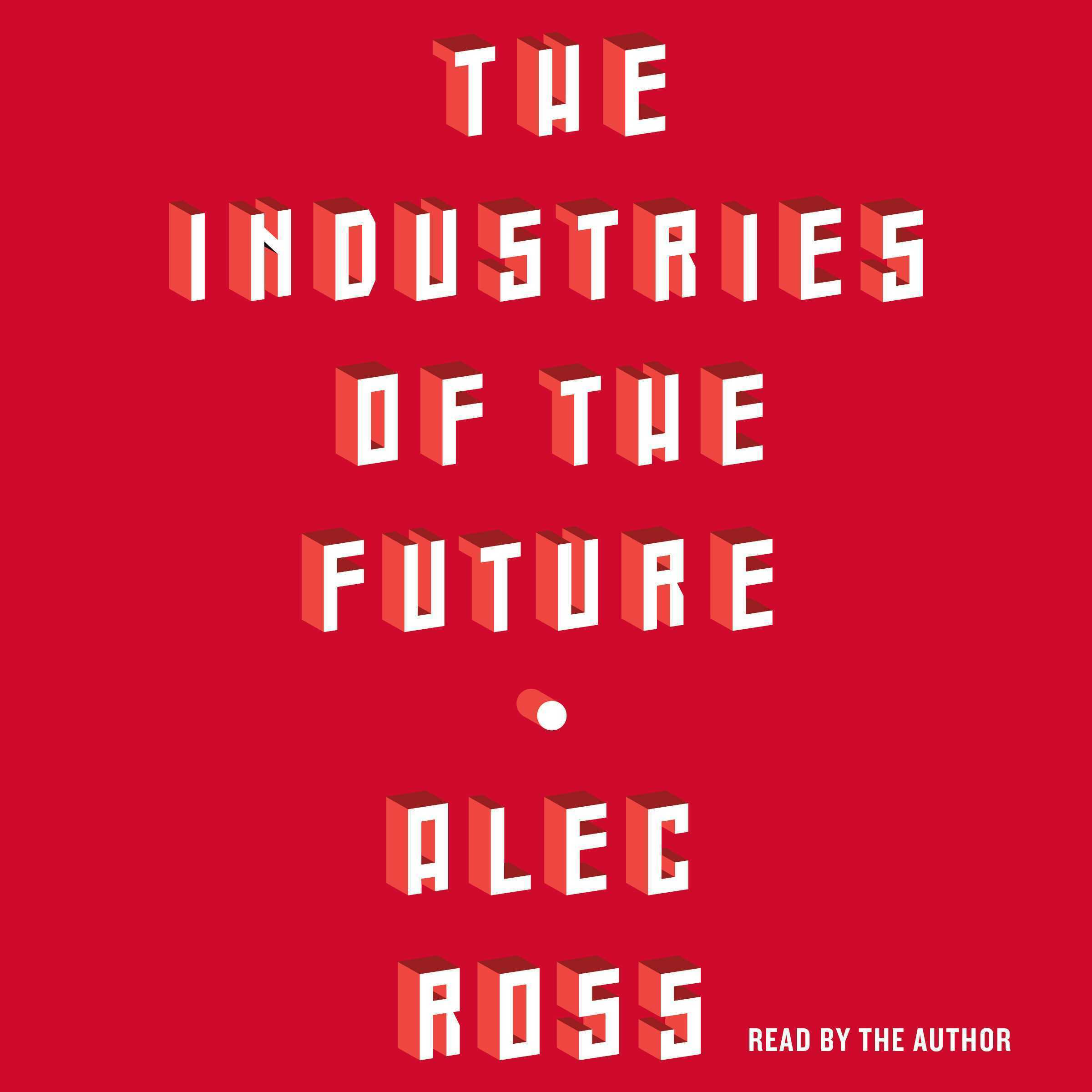 Printable The Industries of the Future Audiobook Cover Art