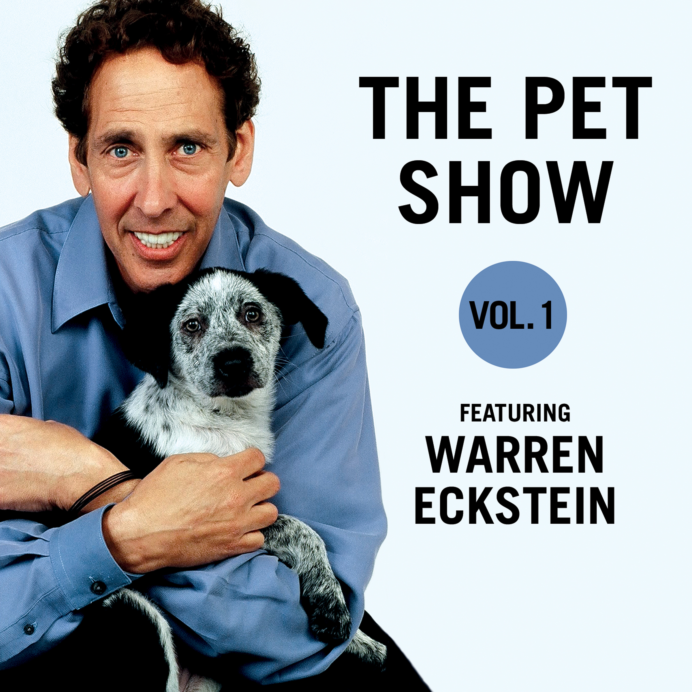 Printable The Pet Show, Vol. 1: Featuring Warren Eckstein Audiobook Cover Art