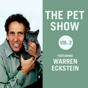The Pet Show, Vol. 2: Featuring Warren Eckstein Audiobook, by Warren Eckstein