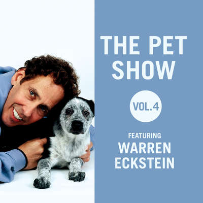 The Pet Show, Vol. 4: Featuring Warren Eckstein Audiobook, by Warren Eckstein