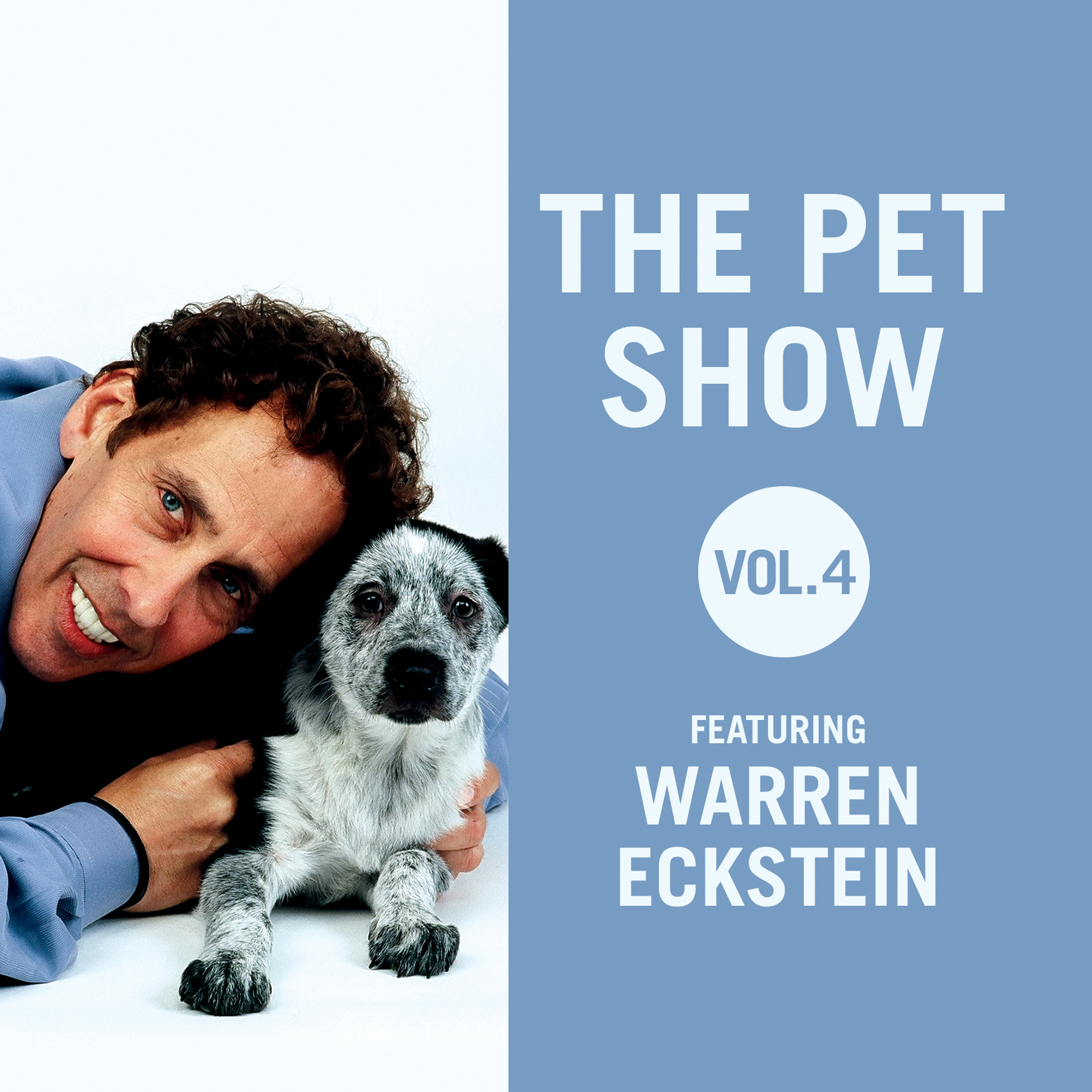 Printable The Pet Show, Vol. 4: Featuring Warren Eckstein Audiobook Cover Art