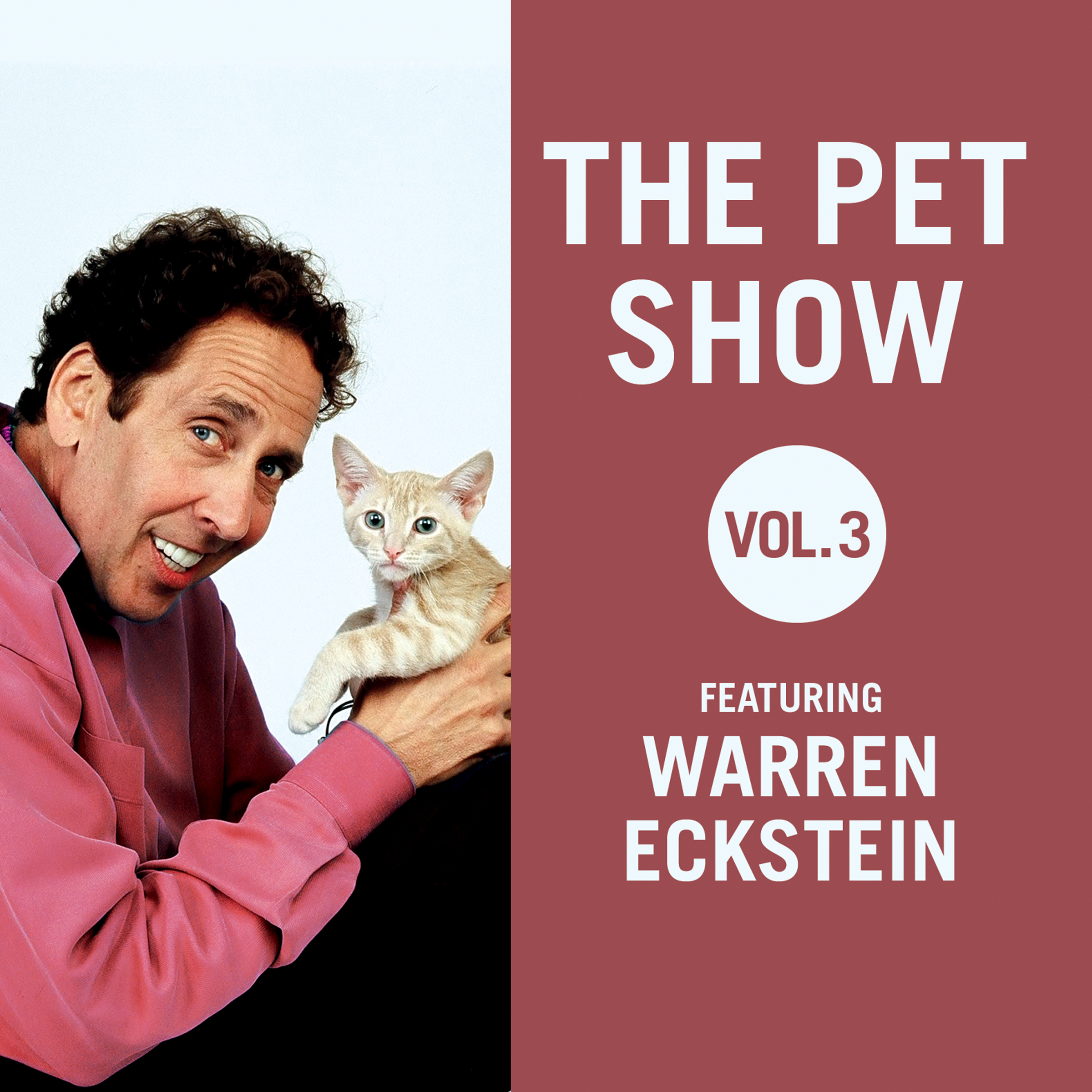 Printable The Pet Show, Vol. 3: Featuring Warren Eckstein Audiobook Cover Art