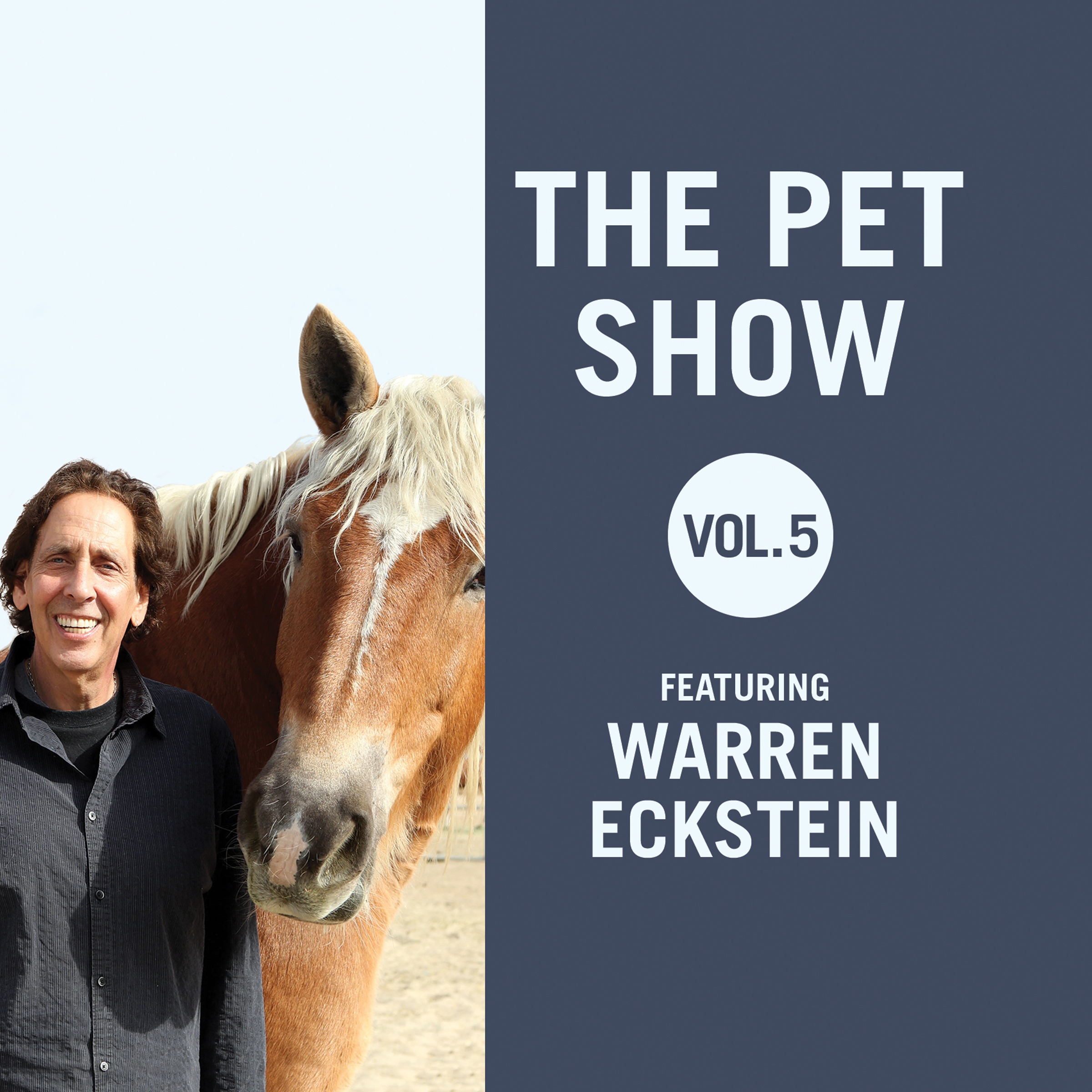 Printable The Pet Show, Vol. 5: Featuring Warren Eckstein Audiobook Cover Art