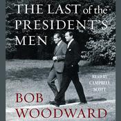 The Last of the President's Men Audiobook, by Bob Woodward