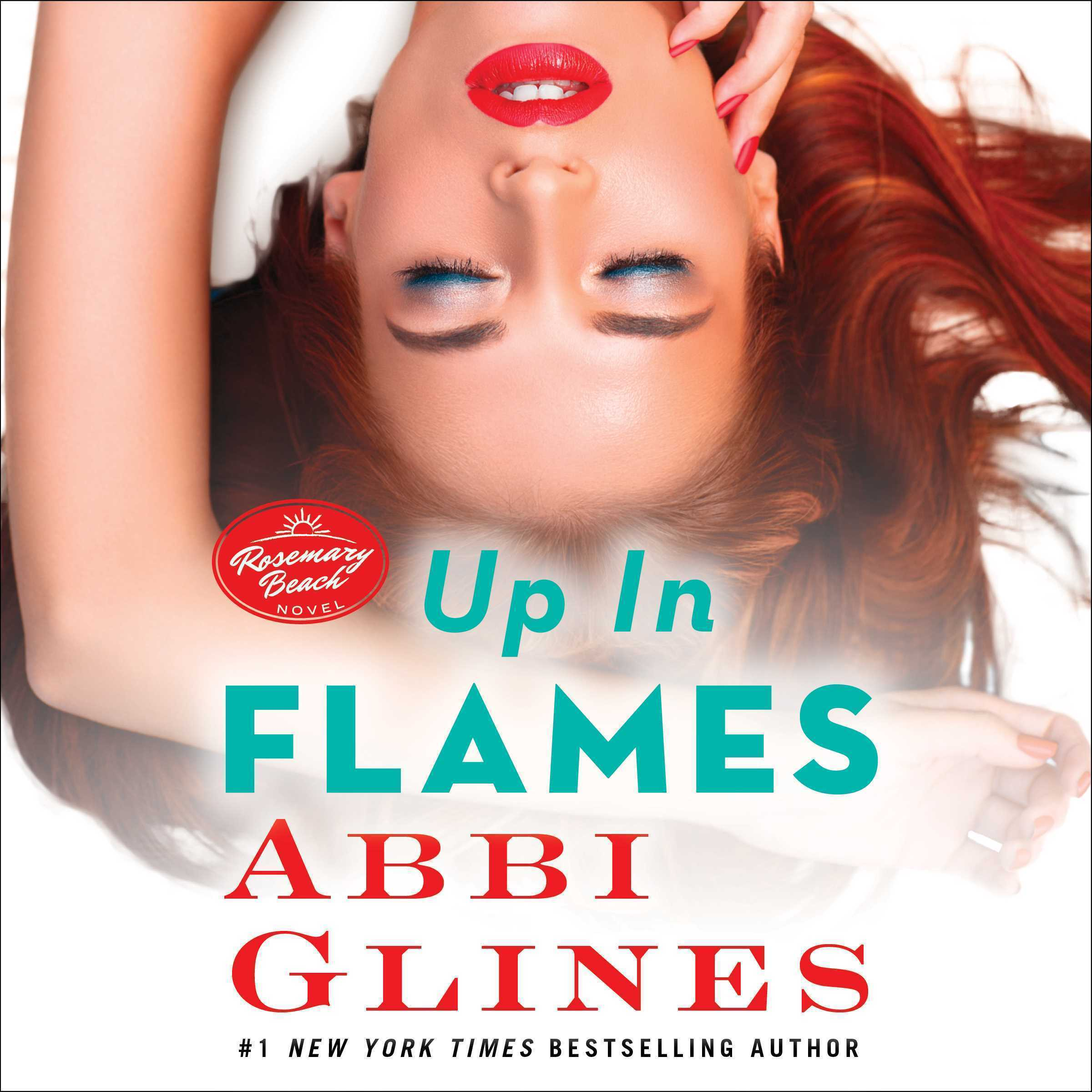 Printable Up In Flames: A Rosemary Beach Novel Audiobook Cover Art