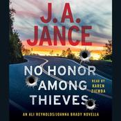 No Honor among Thieves: An Ali Reynolds Novella, by J. A. Jance, J. A. Jance