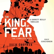 The King of Fear: Part One: A Garrett Reilly Thriller, by Drew Chapman