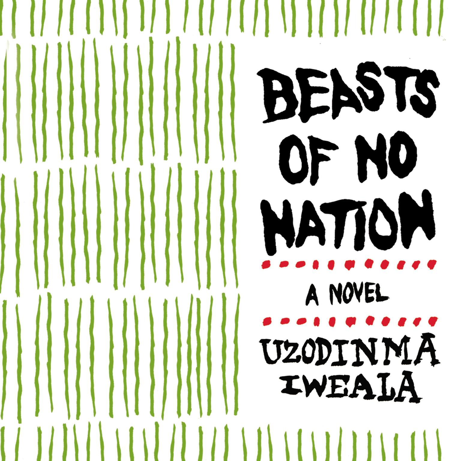 Printable Beasts of No Nation: Movie Tie-In Edition Audiobook Cover Art