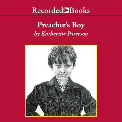 Preacher's Boy Audiobook, by Katherine Paterson