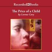The Price of a Child Audiobook, by Lorene Cary