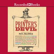 The Printer's Devil Audiobook, by Paul Bajoria
