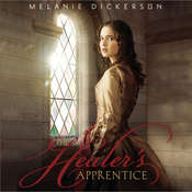 The Healers Apprentice Audiobook, by Melanie Dickerson
