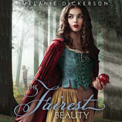 The Fairest Beauty, by Melanie Dickerson