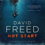 Hot Start: A Cordell Logan Mystery, by David Freed