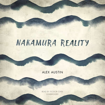 Nakamura Reality Audiobook, by Alex Austin